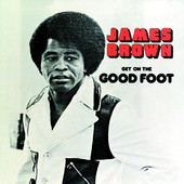 James Brown | Get On the Good Foot